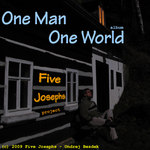 One Man One World by Five Josephs