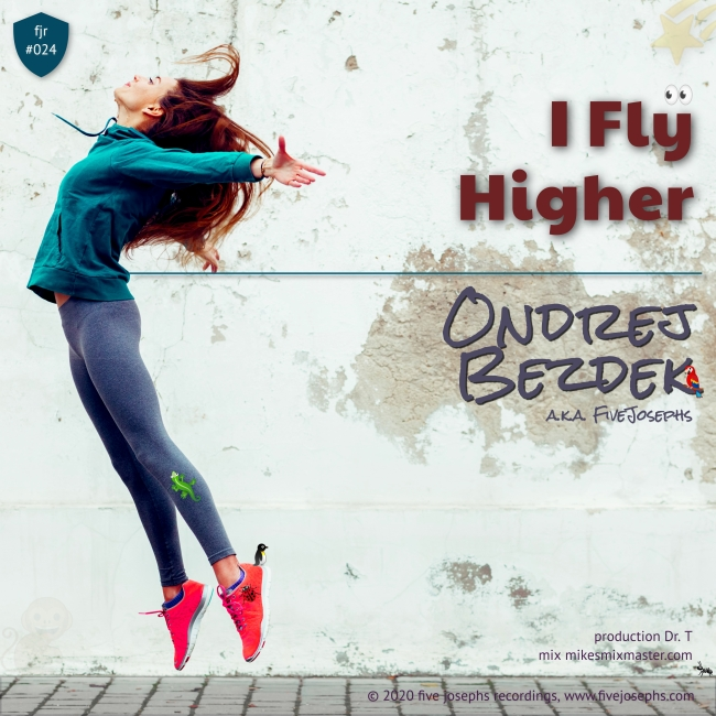 Five Josephs - Ondrej Bezdek - I Fly Higher